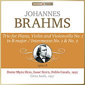 Masterpieces Presents Johannes Brahms: Trio for Piano, Violin and Violoncello No. 1 in B Major, Op. 8, Intermezzi Nos. 1 & 2 by Various Artists