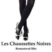 Les chaussettes noires (Remastered Hits) by Les Chaussettes Noires