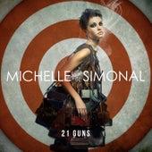 21 Guns- Single by Michelle Simonal