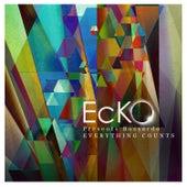 Everything Counts- Single de Ecko