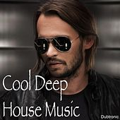 Cool Deep House Music by Various Artists