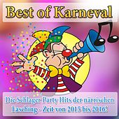 Best of Karneval - Die Schlager Party Hits der närrischen Fasching - Zeit de Various Artists