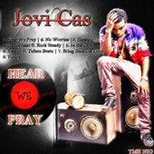 Hear We Pray de Jovi Cas