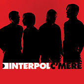 C'mere by Interpol