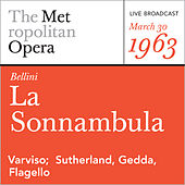 Bellini: La Sonnambula (March 30, 1963) by Metropolitan Opera