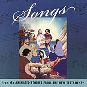 Songs From The Animated Stories From The New Testament by Lex De Azevedo