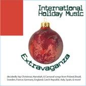 International Holiday Music Extravaganza von Various Artists