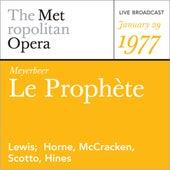 Meyerbeer: Le Prophete (January 29, 1977) by Metropolitan Opera