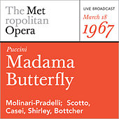 Puccini: Madama Butterfly (March 18, 1967) by Metropolitan Opera