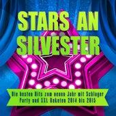 Stars an Silvester - Die besten Hits zum neuen Jahr mit Schlager Party und XXL Raketen 2014 bis 2015 de Various Artists