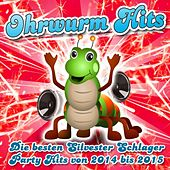 Ohrwurm Hits - Die besten Silvester Schlager Party Hits von 2014 bis 2015 de Various Artists