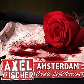 Amsterdam (Candle Light Version) von Axel Fischer