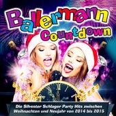 Ballermann Countdown - Die Silvester Schlager Party Hits zwischen Weihnachten und Neujahr von 2014 bis 2015 de Various Artists