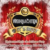Weihnachten @ it's Best - Die besten Hits für die Schlager Party unterm Christbaum des Jahres 2014 bis 2015 de Various Artists