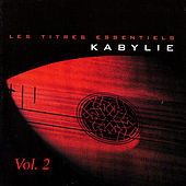 Les titres essentiels Kabylie, Vol. 2 by Various Artists