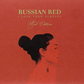 I Love Your Glasses (Red Edition) by Russian Red