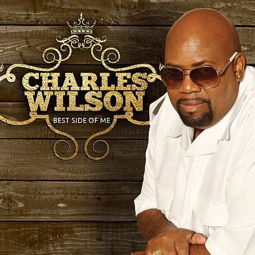 Best Side of Me by Charles Wilson