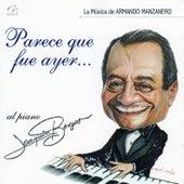Parece Que Fue Ayer (La Música de Armando Manzanero) von Joaquin Borges