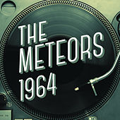 The Meteors 1964 by The Meteors