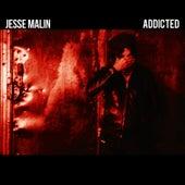 Addicted by Jesse Malin