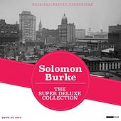The Super Deluxe Collection by Solomon Burke