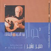 Dialogue Between Oud & Rhythms by Munir Bachir