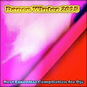 Dance Winter 2015: Best Essential Compilation for DJs (60 Top Essential Tracks Ibiza & Miami Dance Electro House Sound) von Various Artists