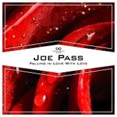 Falling in Love with Love van Joe Pass