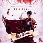 My Love by Irie Love