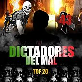 Dictadores Del Mal Top 20 by Various Artists