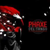 Del Tango de Phaxe