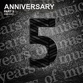 Anniversary, Pt. 3 by Various Artists