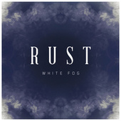 White Fog de Rust