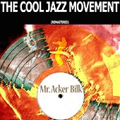 The Cool Jazz Movement (Remastered) de Acker Bilk
