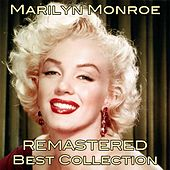Marilyn Monroe Best Collection (Remastered) von Marilyn Monroe