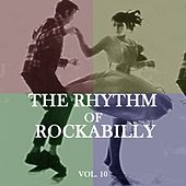 The Rhythm of Rockabilly, Vol. 10 de Various Artists