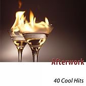 Afterwork (40 Cool Hits) de Various Artists