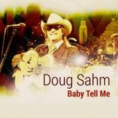 Baby Tell Me de Doug Sahm