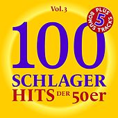 100 Deutsche Schlager Hits der 50er Jahre, Vol. 3 by Various Artists