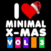I Love Minimal X-Mas, Vol. 3 von Various Artists