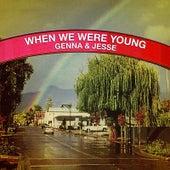 When We Were Young de Genna