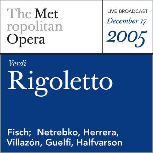 Verdi: Rigoletto (December 17, 2005) by Metropolitan Opera