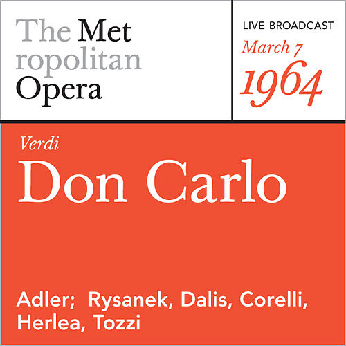 Verdi: Don Carlo (March 7, 1964) by Metropolitan Opera