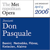 Donizetti: Don Pasquale (April 15, 2006) by Metropolitan Opera