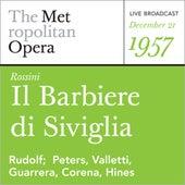 Rossini: Il barbiere di Siviglia (December 21, 1957) by Metropolitan Opera