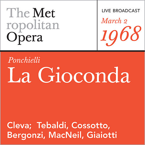 Ponchielli: La Gioconda (March 2, 1968) by Amilcare Ponchielli