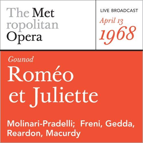 Gounod: Romeo et Juliette (April 13, 1968) by Metropolitan Opera