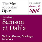 Saint-Saens: Samson et Dalila (February 28, 1998) von Camille Saint-Saëns