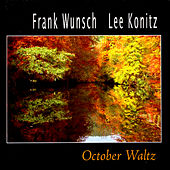 October Waltz by Frank Wunsch