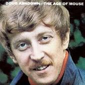 The Age Of Mouse van Doug Ashdown